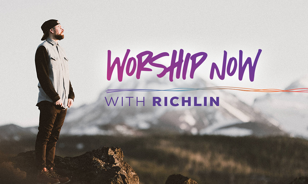 Worship Now with RICHLIN