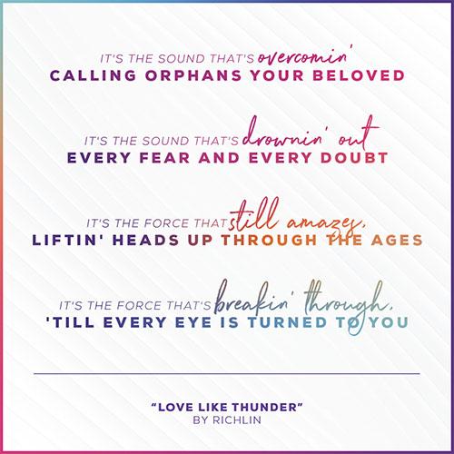 "Richlin's song, ""Love Like Thunder.""   ""It"