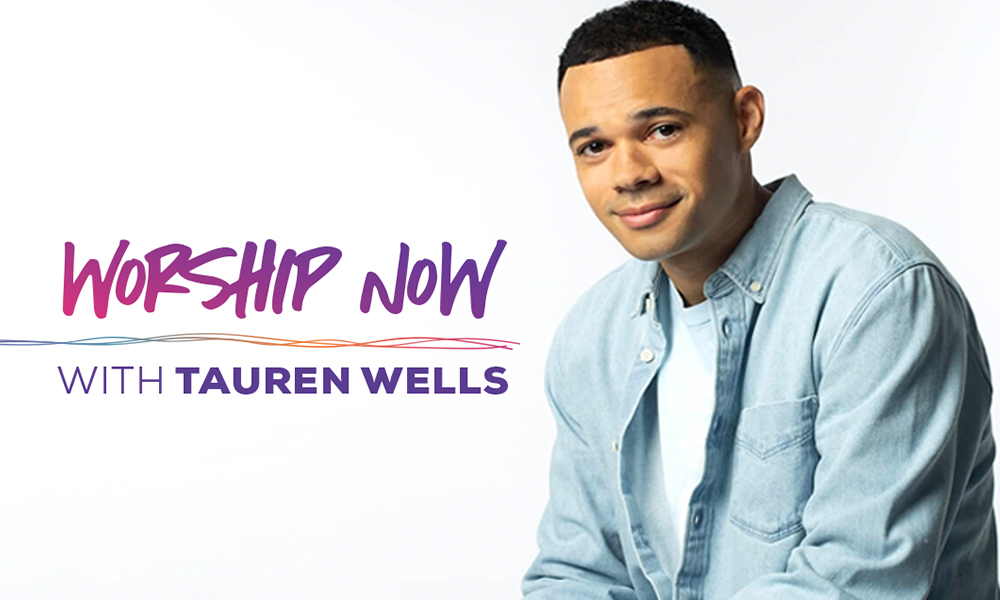Worship Now with Tauren Wells