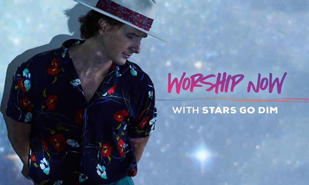 Worship Now With Stars Go Dim
