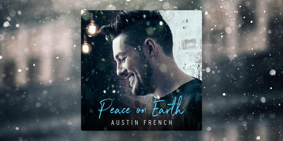 "Austin French ""Peace on Earth"""