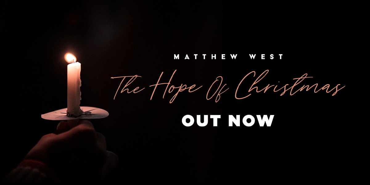 """Matthew West """"The Hope Of Christmas"""""""