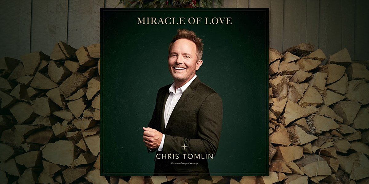 "Chris Tomlin ""Miracle Of Love"""
