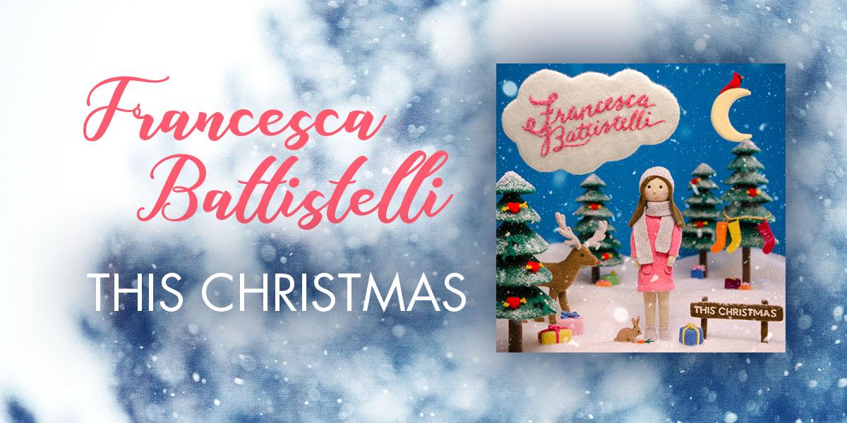 "Francesca Battistelli ""This Christmas"""