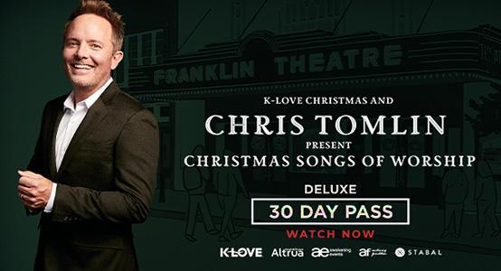 K-LOVE Christmas and Chris Tomlin Present Christmas Songs of Worship