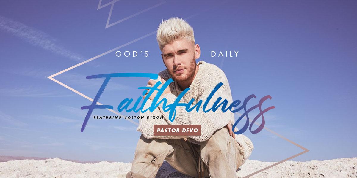 God's Daily Faithfulness - Pastor Devo