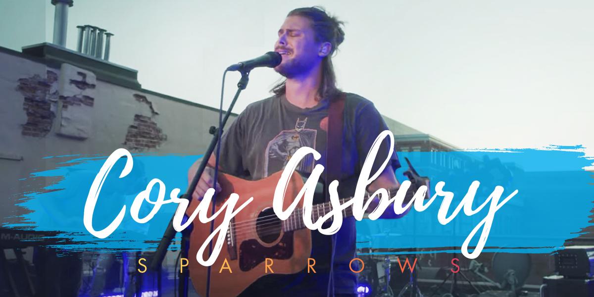 Cory Asbury Sparrows