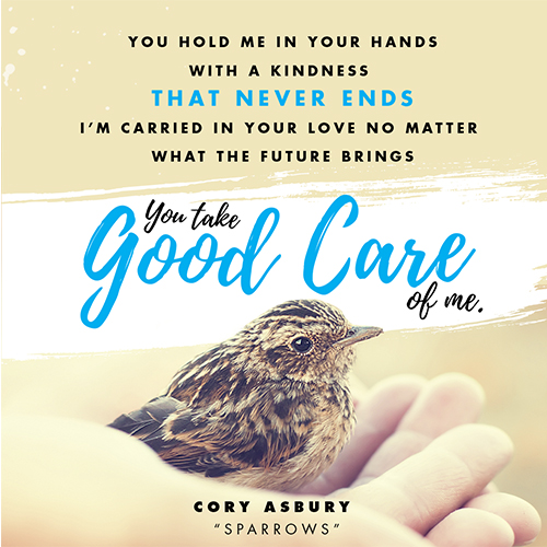 """""""Look at the birds. They don't plant or harvest or store food in barns, for your heavenly Father feeds them. And aren't you far more valuable to him than they are? Can all your worries add a single moment to your life?"""" - Matthew 6:26-27 (NLT)"""