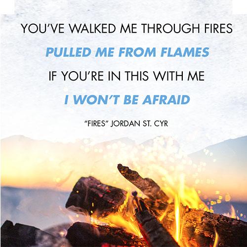"Jordan St. Cyr ""Fires"" Quote"