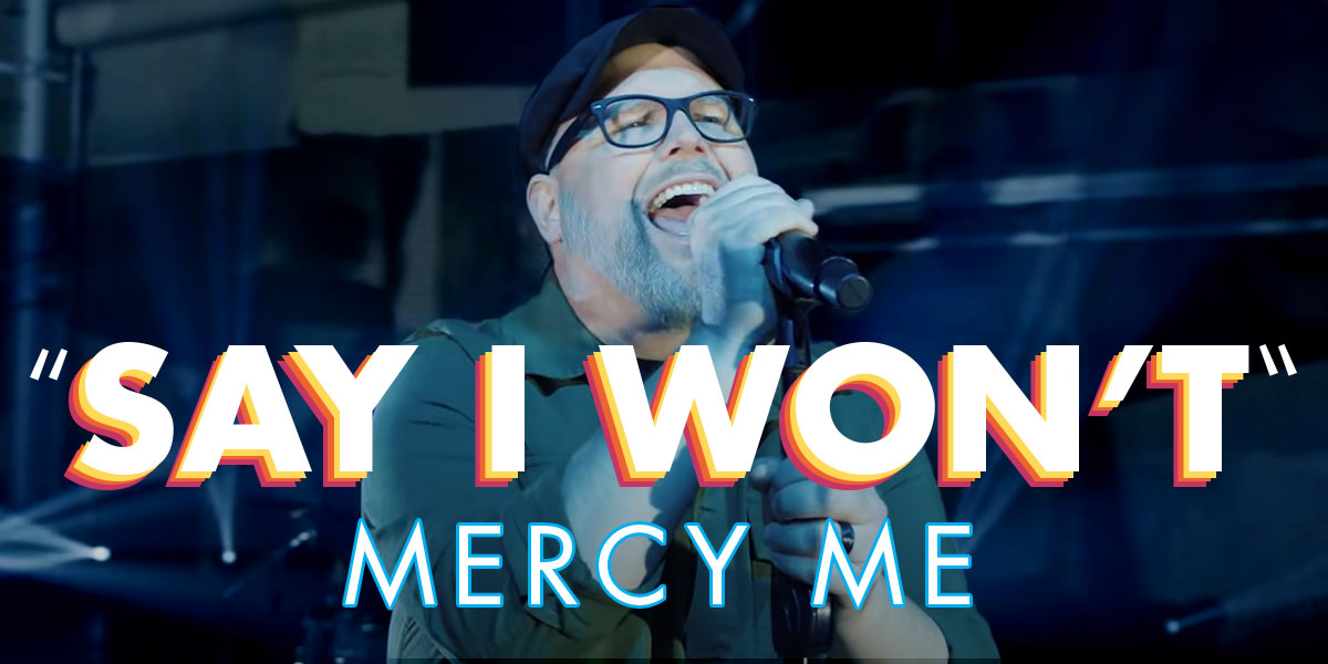 MercyMe Dares Fans to Challenge Their Dreams in New Song