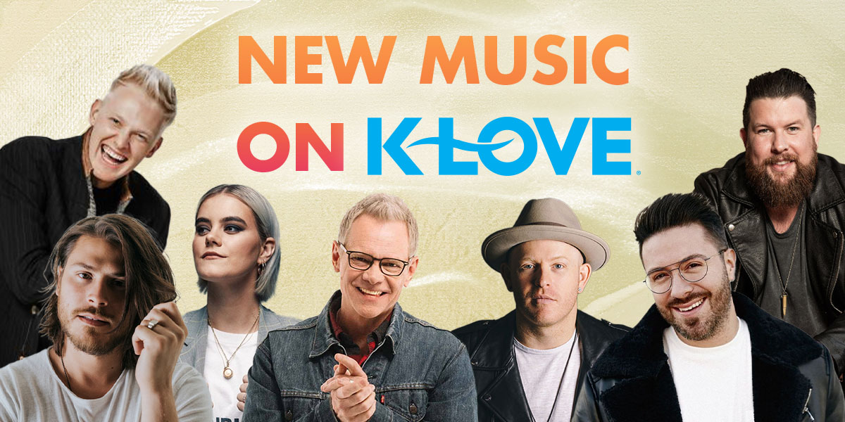 New Music on K-LOVE