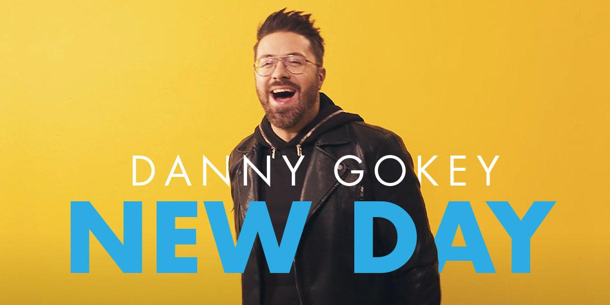 """Danny Gokey """"New Day"""""""