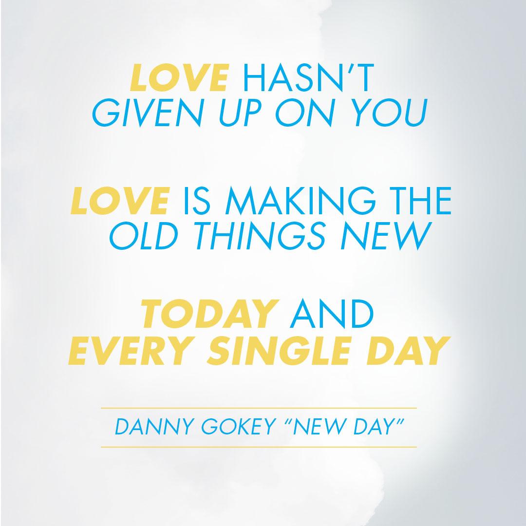 "Danny Gokey ""New Day"" Quote Image"