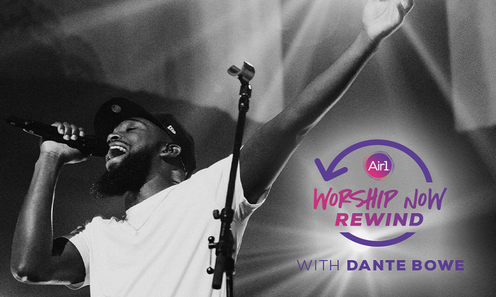 Worship Now Rewind With Dante Bowe