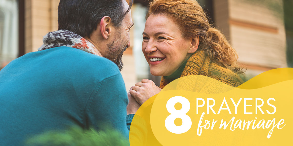 8 Prayers for Marriage