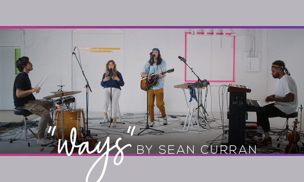 """Ways"" by Sean Curran"