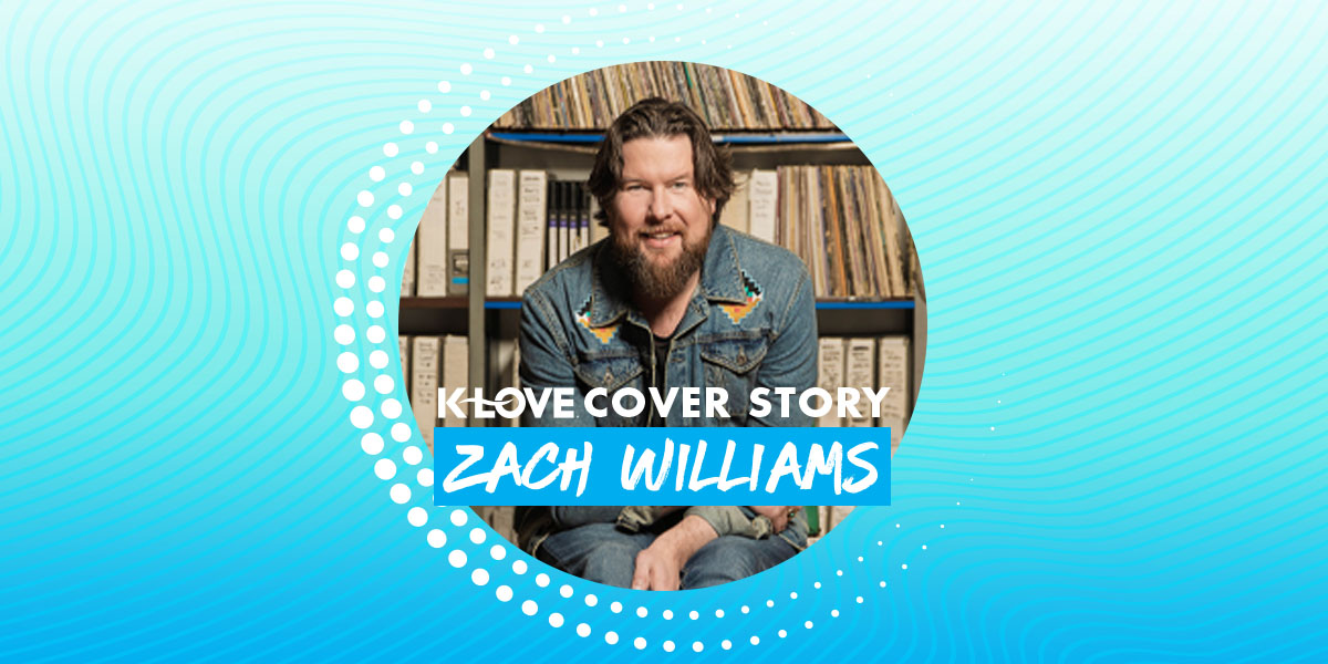 Zach Williams Cover Story