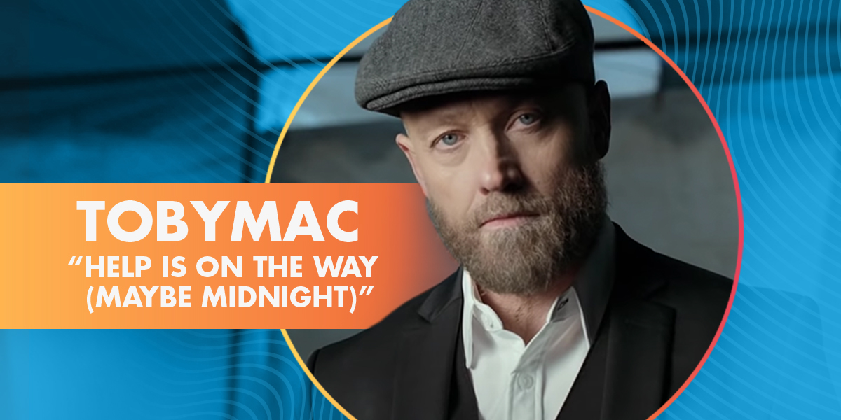 """TobyMac  """"Help Is On The Way (Maybe Midnight)"""""""