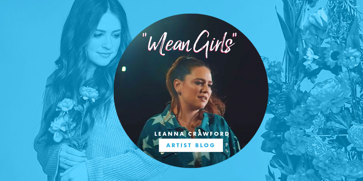 "Leanna Crawford ""Mean Girls"""