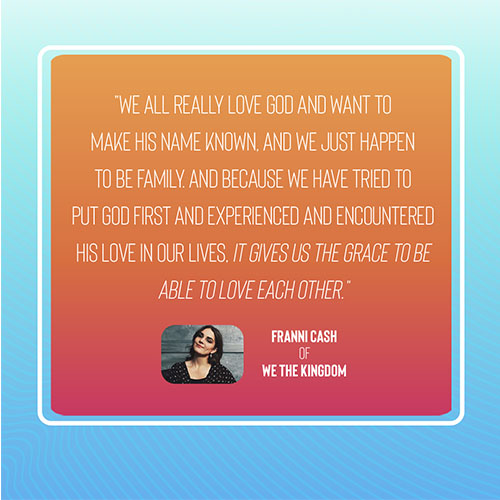 We The Kingdom K-LOVE Cover Story Quote