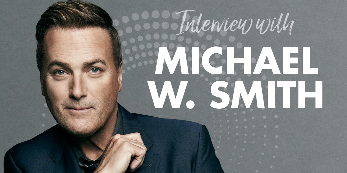 K-LOVE COVER STORY: Michael W. Smith