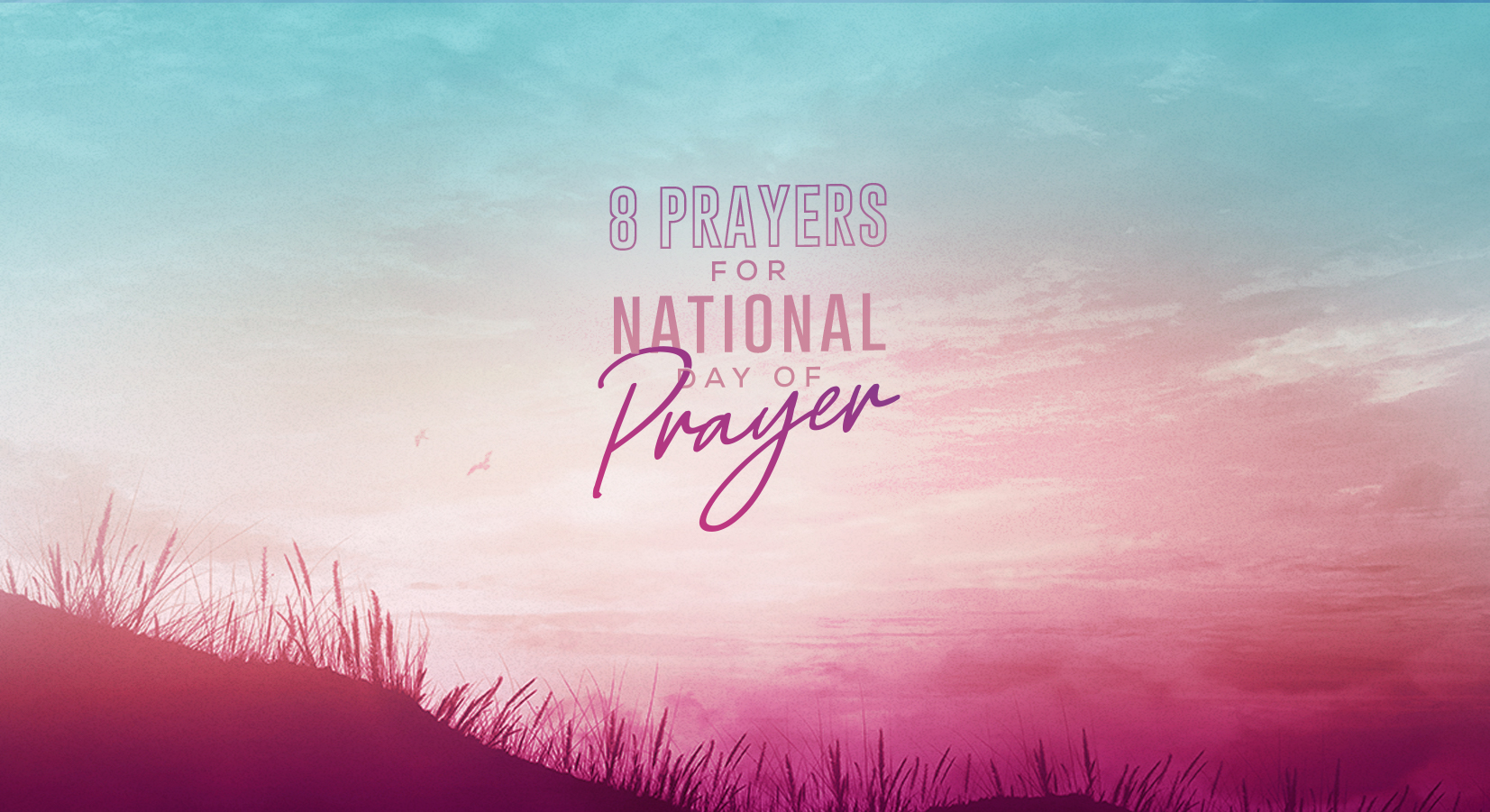 8 Prayers for National Day of Prayer