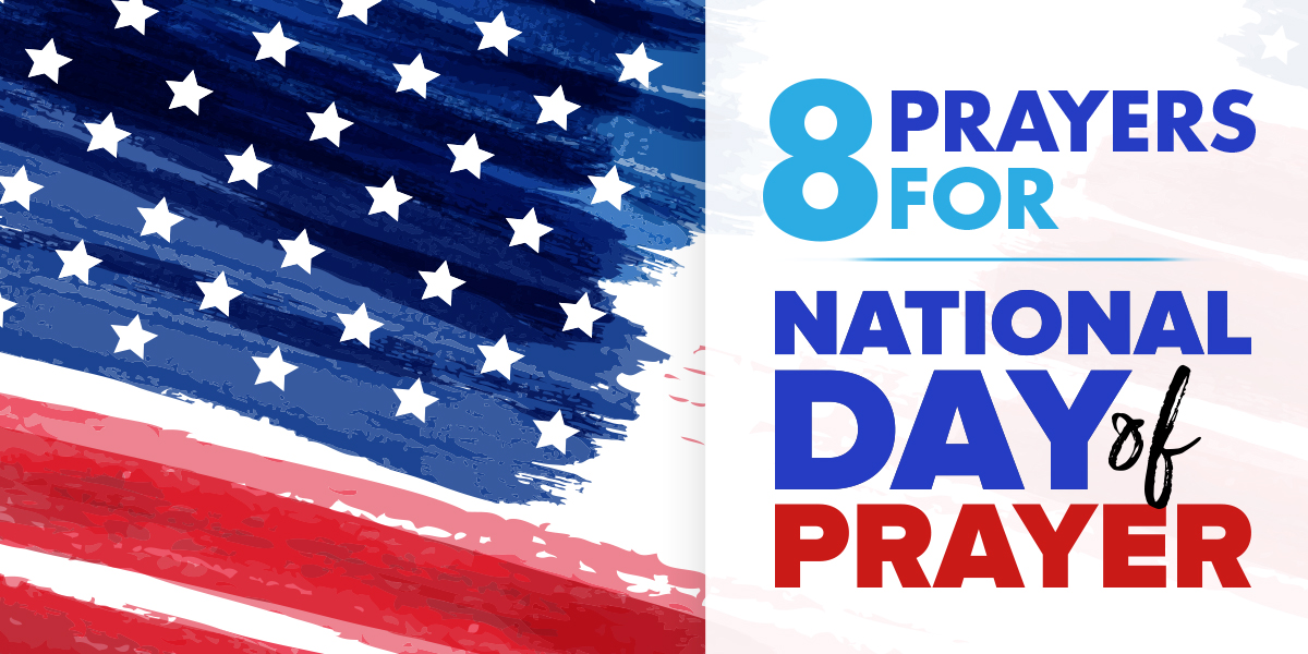 8 Prayers for National Day of Prayer