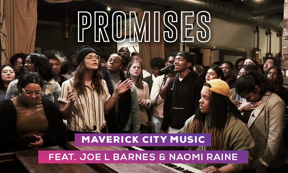 """Promises"" by Maverick City Music"