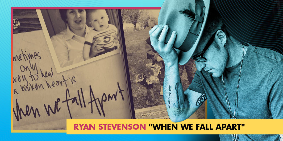 "Ryan Stevenson ""When We Fall Apart"""