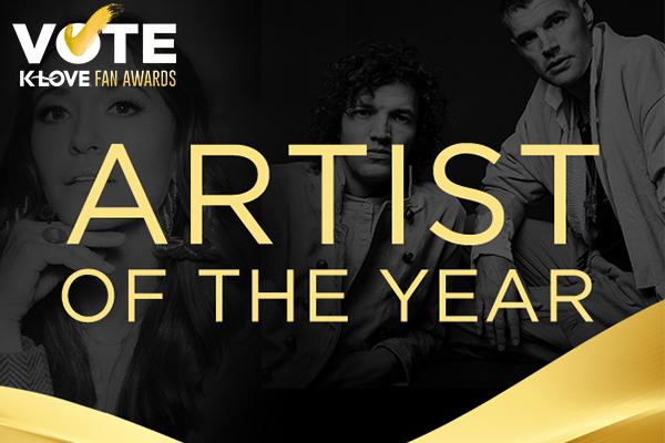 2021 K-LOVE Fan Awards: Artist of the Year