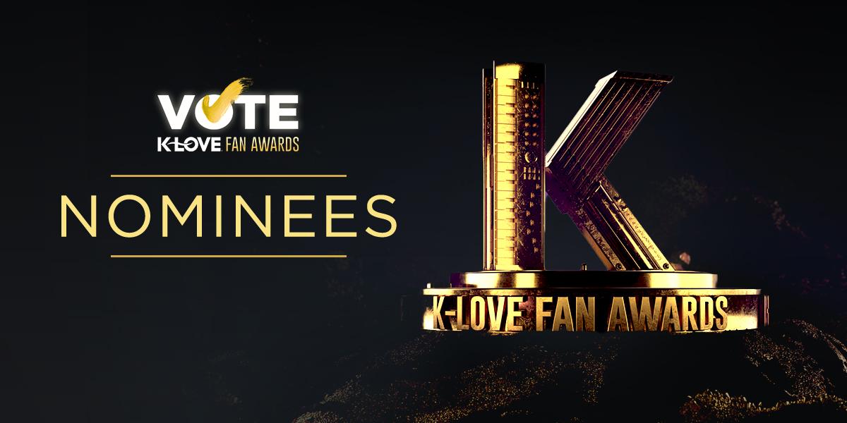 2021 K-LOVE Fan Awards: Nominees