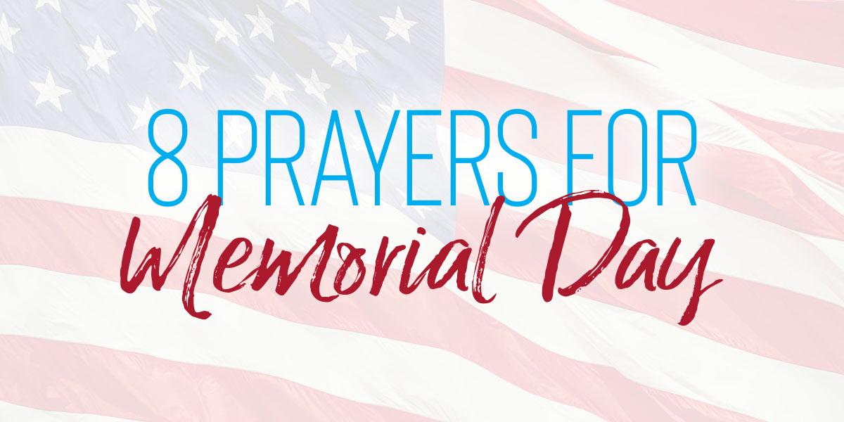 8 Prayers for Memorial Day