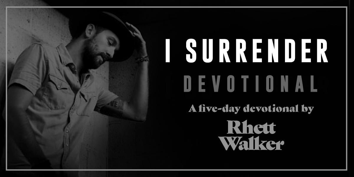 5-Day Devotional Series by: Rhett Walker
