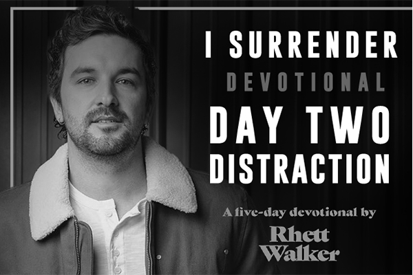 DAY TWO || DISTRACTION