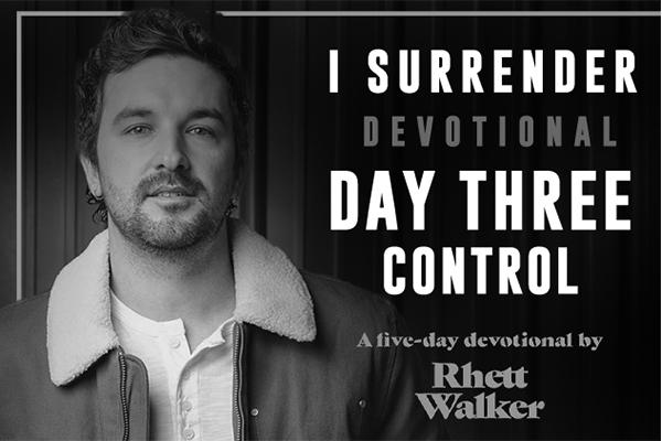 DAY THREE || CONTROL