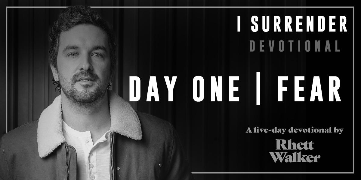 5-Day Devotional Series by: Rhett Walker - Day One