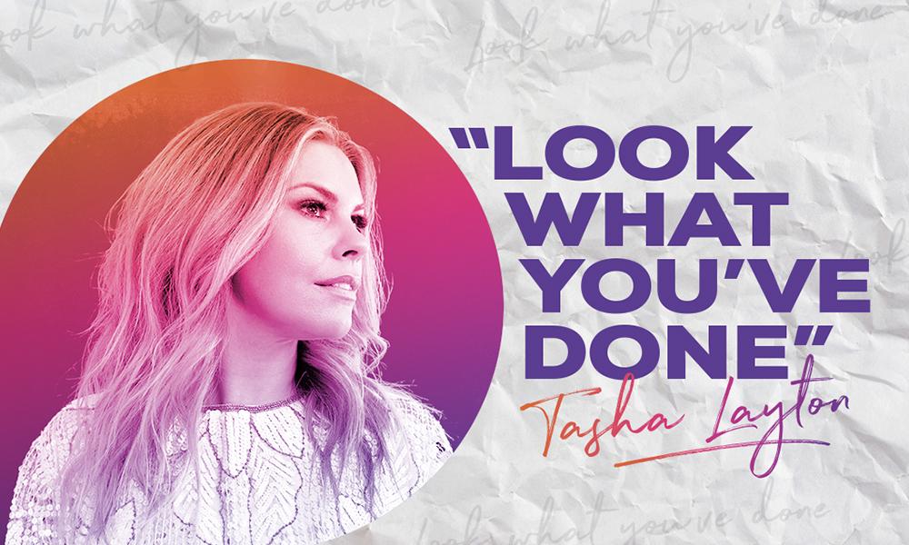 Tasha Layton Look What You've Done