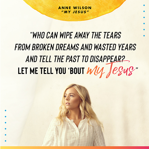 """Who can wipe away the tears From broken dreams and wasted years And tell the past to disappear Let me tell you 'bout my Jesus - Lyrics from """"My Jesus"""""""