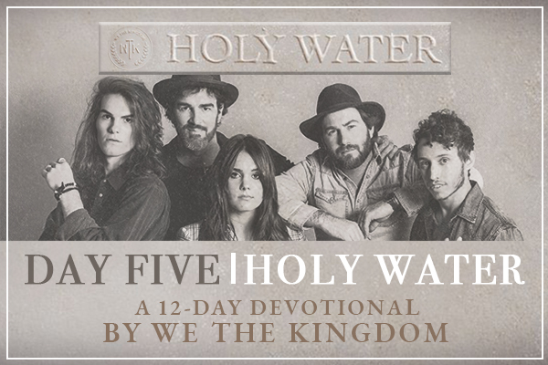 DAY FIVE || HOLY WATER