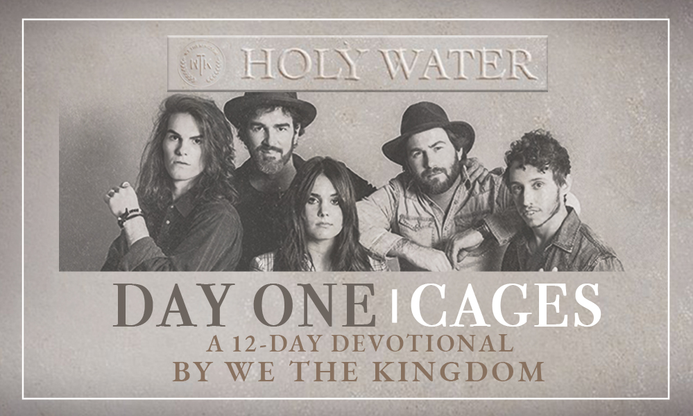 Holy Water: A 12-Day Devotional by We The Kingdom - Day One