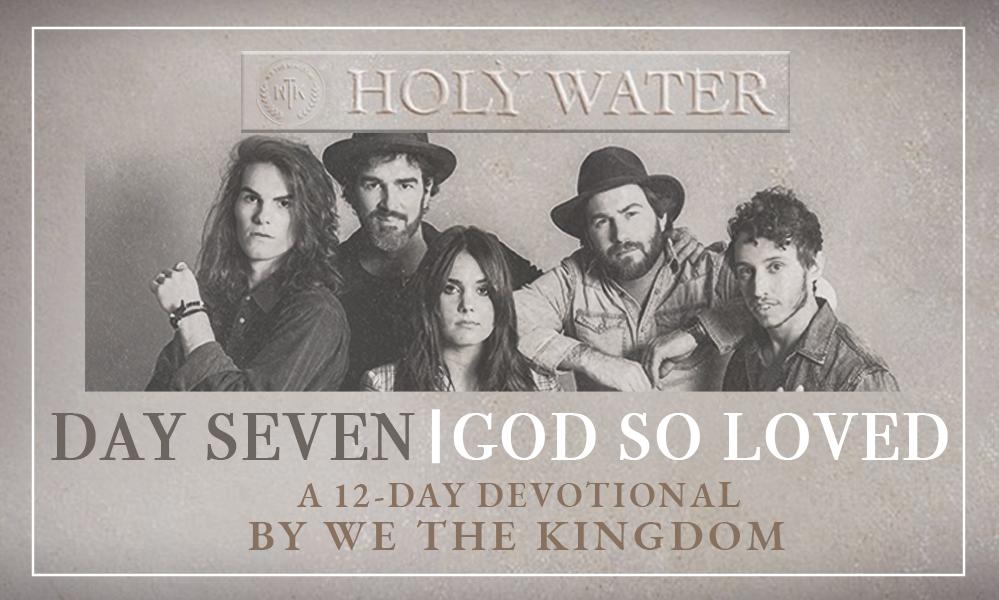 DAY SEVEN || GOD SO LOVED