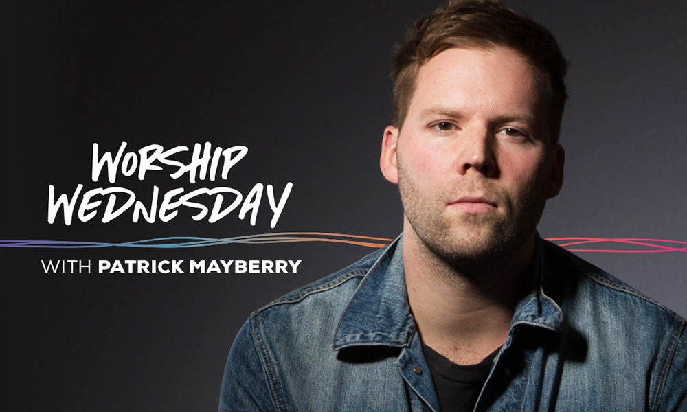 Worship Wednesday with Patrick Mayberry
