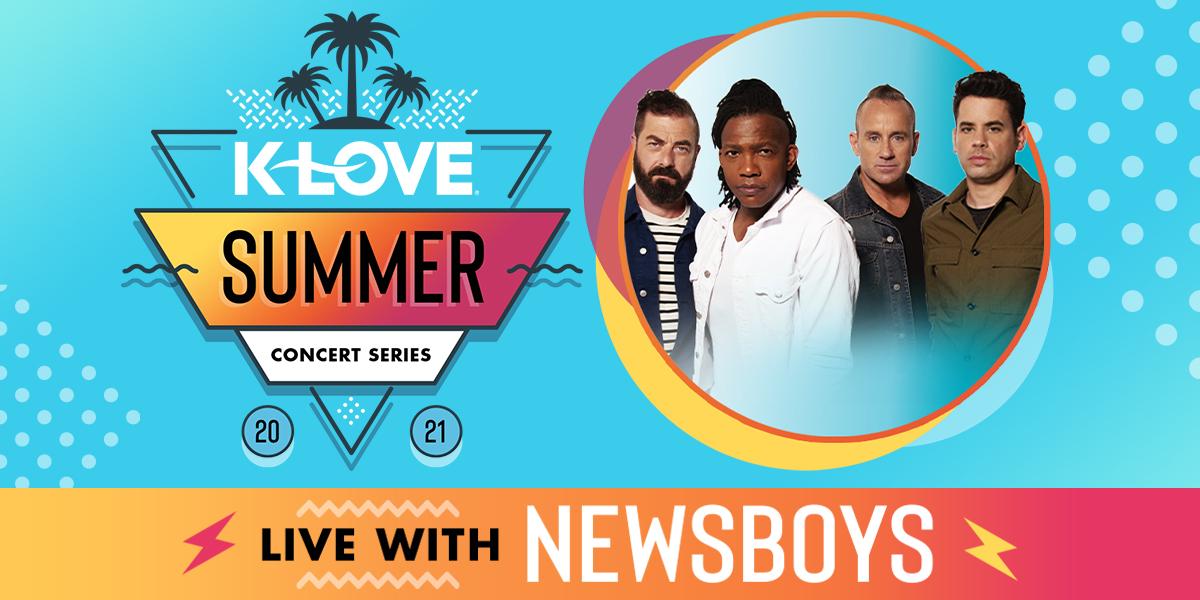 K-LOVE's Summer Concert Series feat. Newsboys
