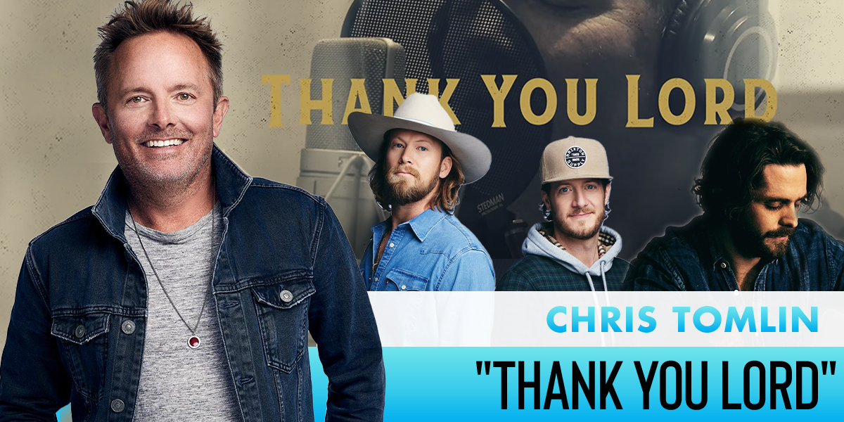 "Chris Tomlin ""Thank You Lord"""