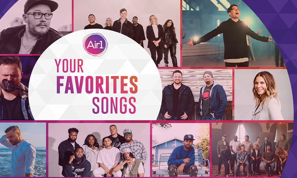 Now Playing: 12 of Your Favorite Air1 Songs