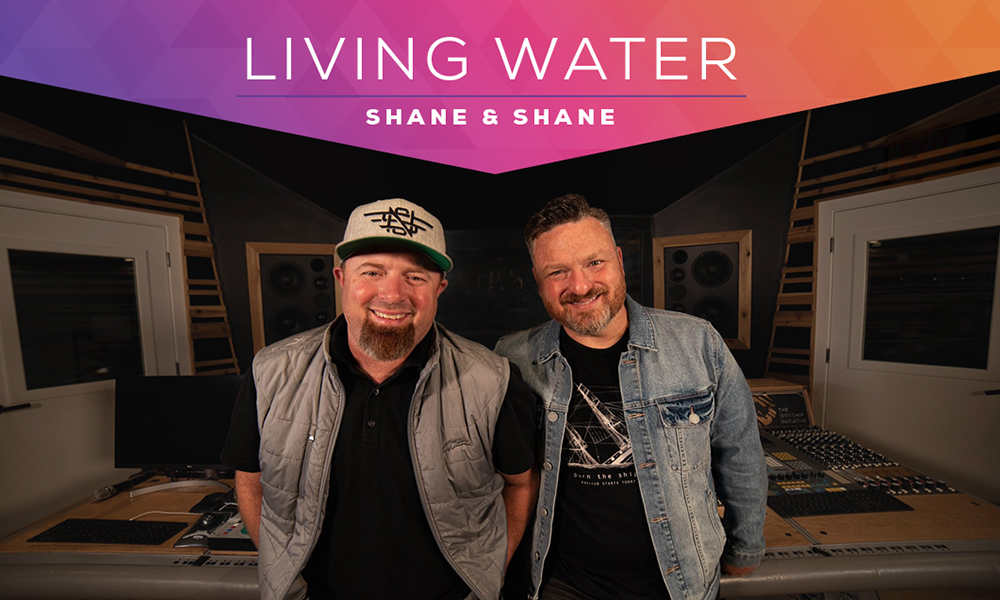 """""""Living Water"""" by Shane and Shane"""