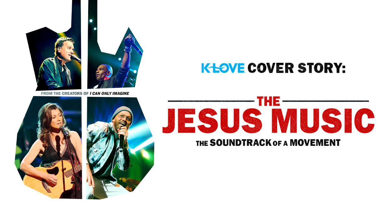 K-LOVE Cover Story: The Jesus Music