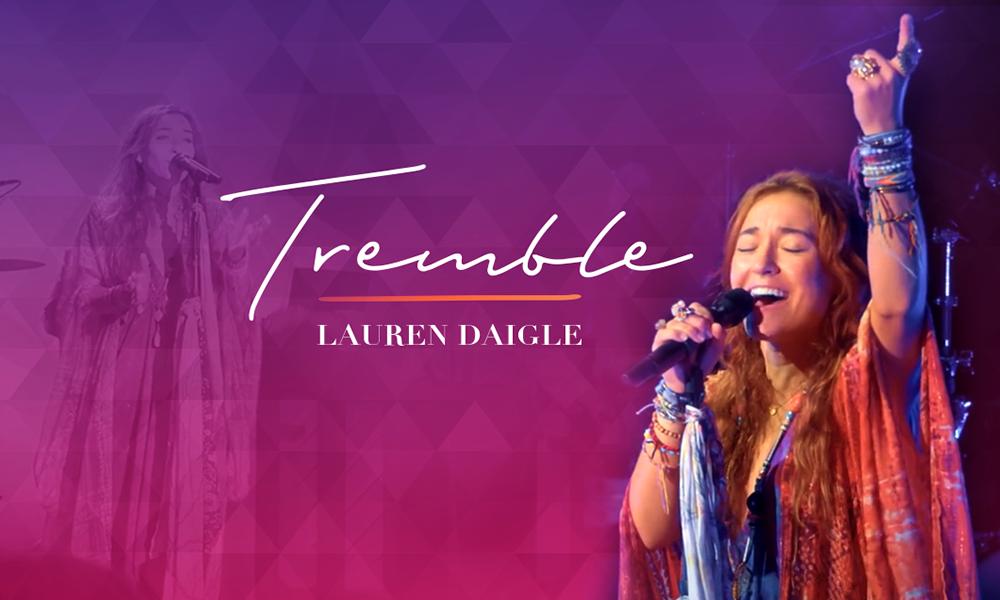 Tremble by Lauren Daigle