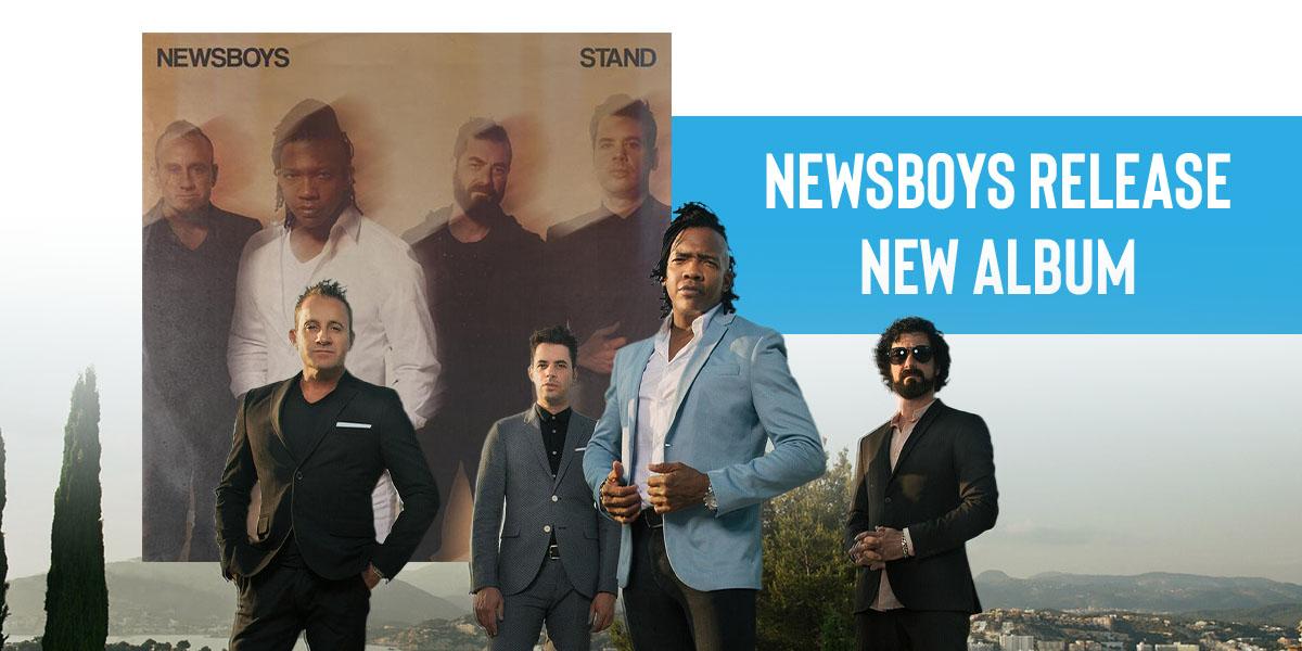 Album Spotlight: Newsboys, STAND