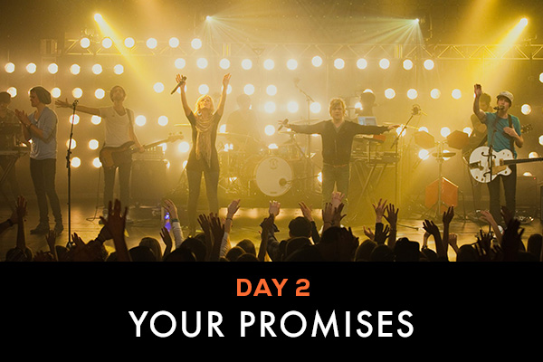 Day 2 || Your Promises